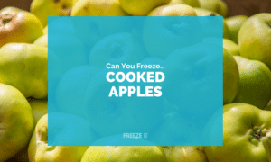 Can You Freeze Cooked Apples